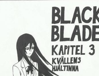 Black Blade av Danny Le – kapitel 3: Kvällens hjältinna