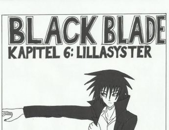 Black Blade av Danny Le – kapitel 6: Lillasyster