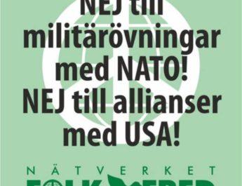 Nätverket Folk och fred: Nej till militärövningar som destabiliserar säkerhetspolitiska läget!