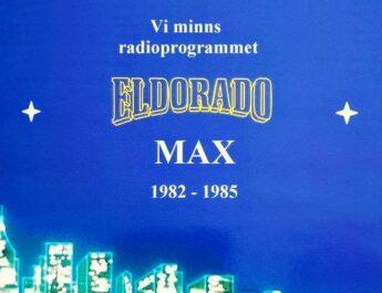 Vi minns radioprogrammet Eldorado Max – Ett program från 80-talets Guldår